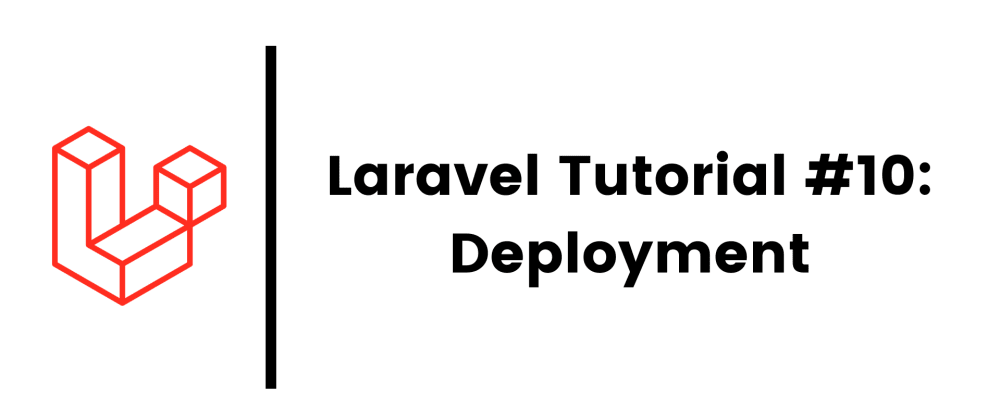 Cover image for Laravel 8 Tutorial #10: Deployment
