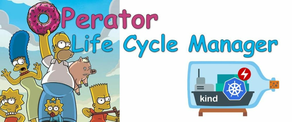 Cover image for Deploying Kubernetes Operators using Operator Life Cycle Manager