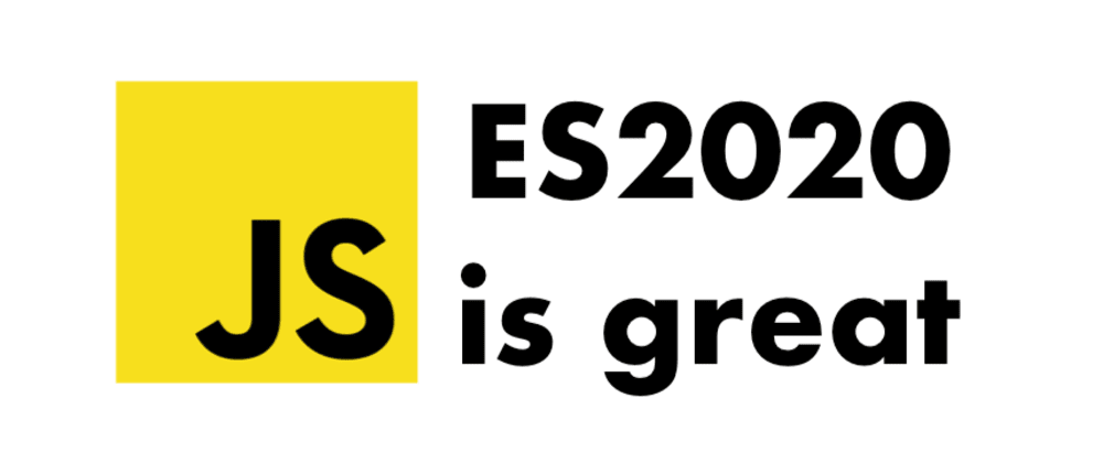 Cover image for I Have Very Good Feelings about ES2020 features