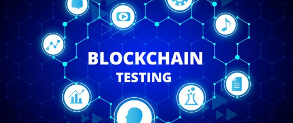 Cover image for A Need For Blockchain Testing