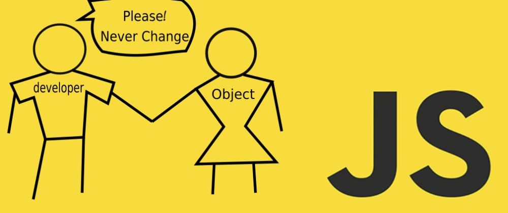 Cover image for Object Immutability in Javascript