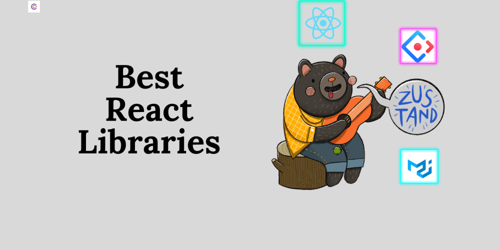 React Libraries To Use In 2021: 15 Top Picks