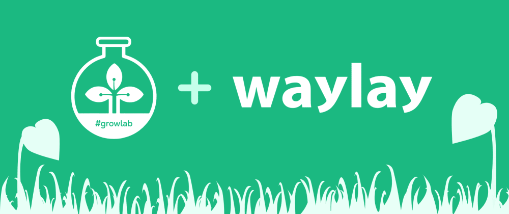 Cover image for Building a #Growlab using Raspberry Pi & Waylay