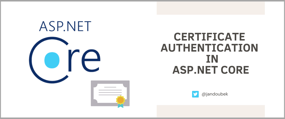 Cover image for 3 Easy Steps to Set Up Certificate Authentication in ASP.NET Core