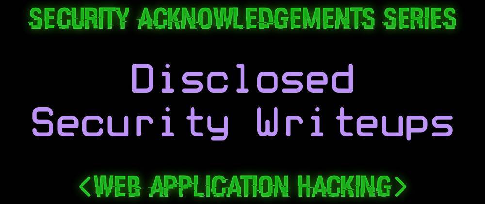 Cover image for Security Acknowledgements [Series] 🔐