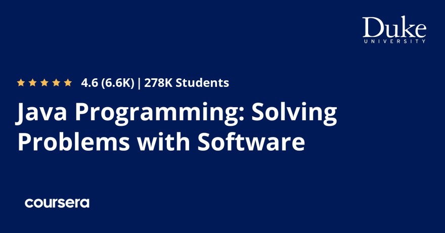 Java Programming: Solving Problems with Software   Coursera