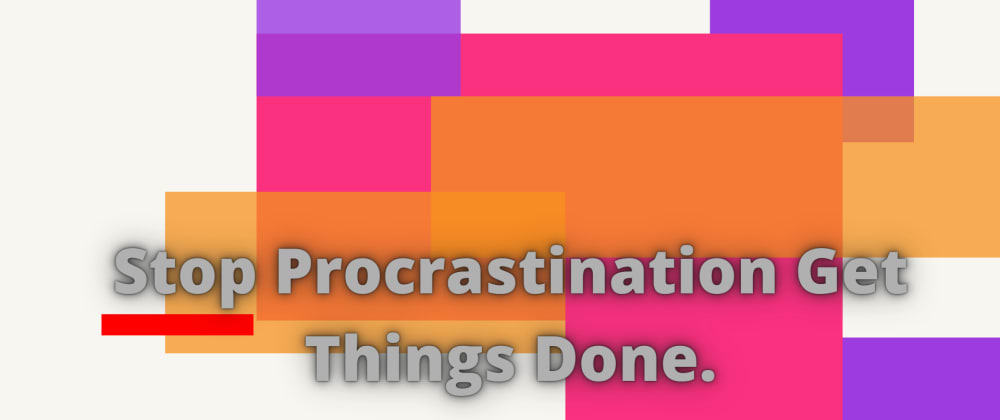Cover image for Stop procrastination get things done.