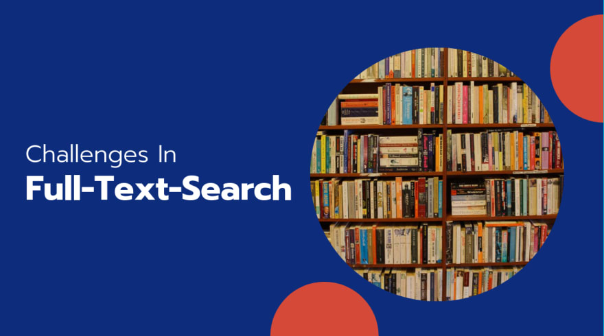 Full-Text-Search Systems