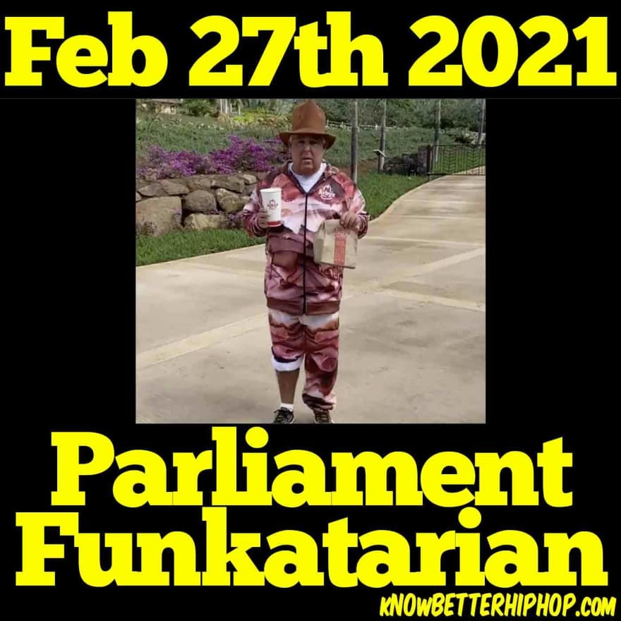 Radio show episode image of John Morgan wearing a large brown cowboy type hat and seat suit with meat print with the right leg rolled up holding a cup and Arby's bag in Maui, Hawaii with the words Feb 27th 2021 Parliament Funkatarian
