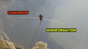 Misinformation and censorship tightrope