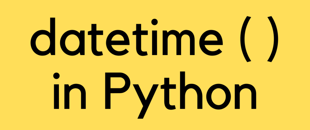 Cover image for How to work with datetime module in python