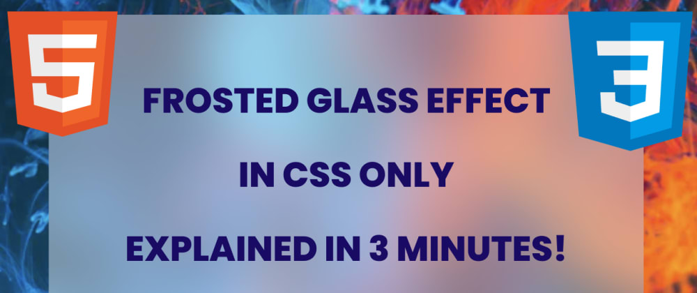 Cover image for Frosted Glass UI CSS effect in 5 minutes and why you should not use it (for now)