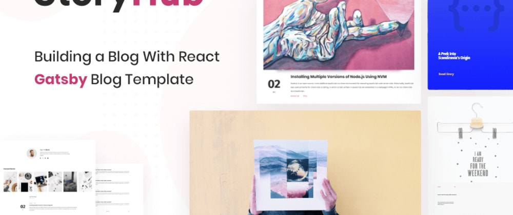 Cover image for Build A Blog With React Gatsby Using StoryHub