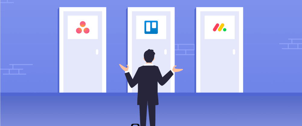 Cover image for Asana Vs Trello Vs Monday: What's your best bet in 2021?