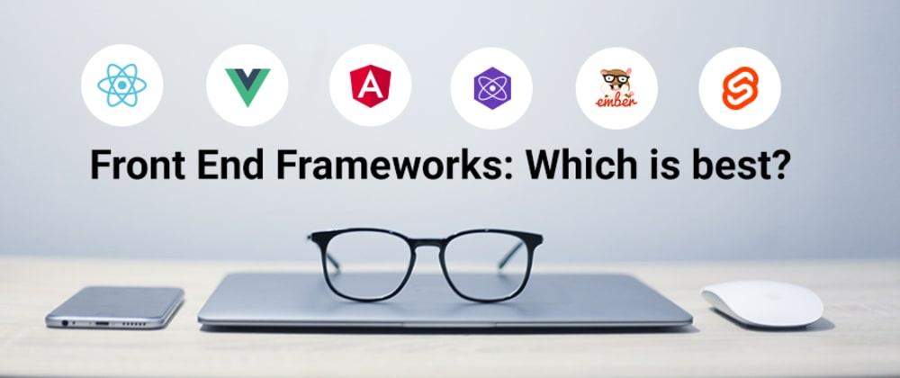 Cover image for 5 Best Front-end JavaScript Frameworks: Multi-Year Developer Surveys Visualized