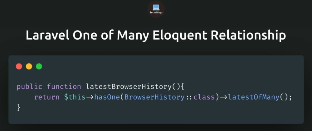 Cover image for Laravel One of Many Eloquent Relationship Example