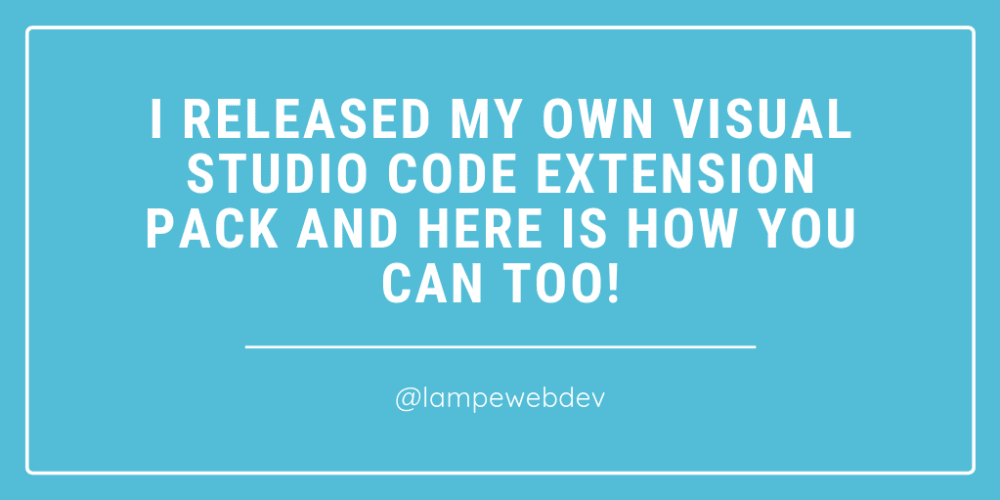 💻 I released my own Visual Studio Code Extension Pack and