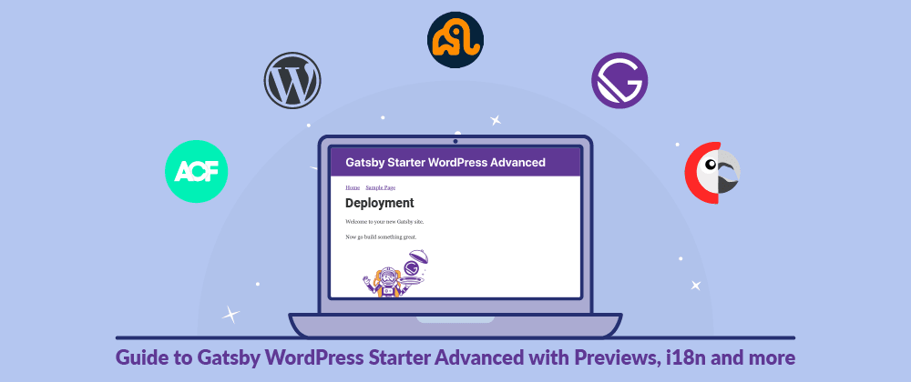 Cover image for Deployment - Guide to Gatsby WordPress Starter Advanced with Previews, i18n and more
