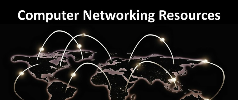 Cover image for 8 Computer Networking Resources for All Levels