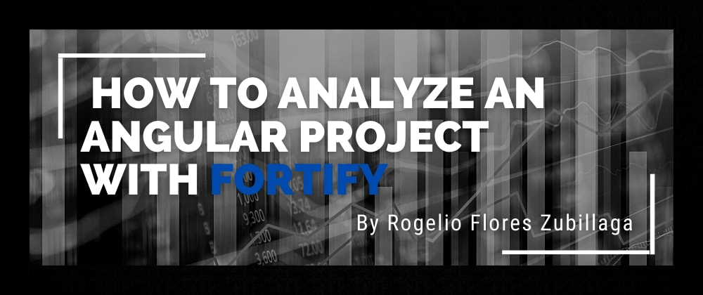 Cover image for How To Analyze An Angular Project with Fortify