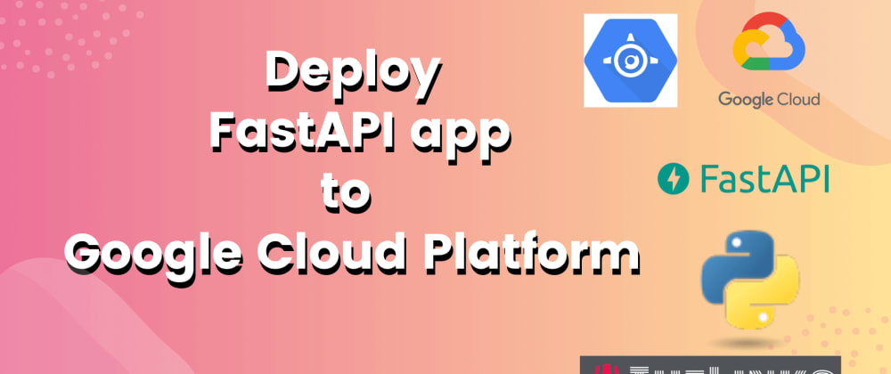 Cover image for FastAPI on GCP App Engine