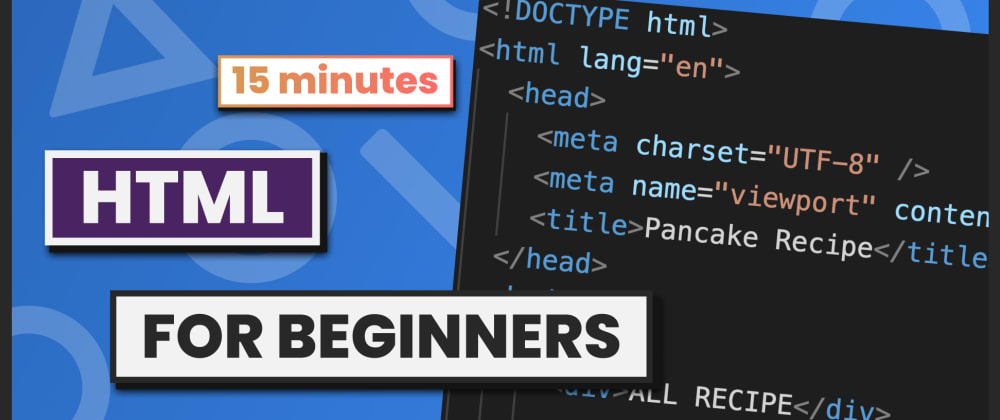 Cover image for Learn HTML basics in 15 minutes for Absolute Beginners | HTML Tutorial (2021)