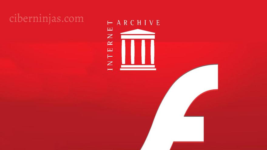 Internet Archive ahora conservará las animaciones y juegos Flash, Visto en Ciberninjas