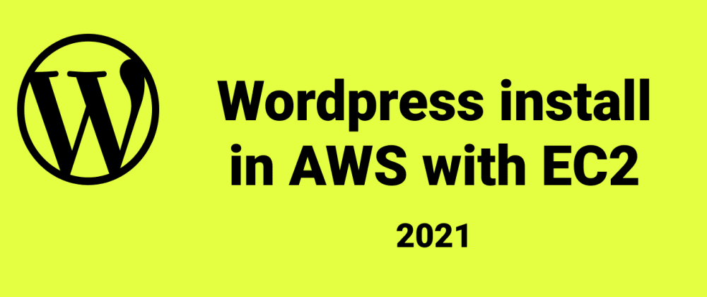 Cover image for Wordpress install in EC2