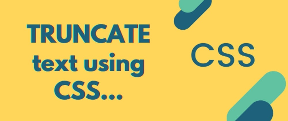 Cover image for 2 Simple ways you can truncate text using CSS