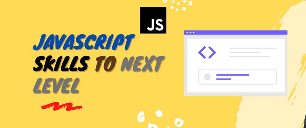 Cover image for Concepts to make your JavaScript skills to next level