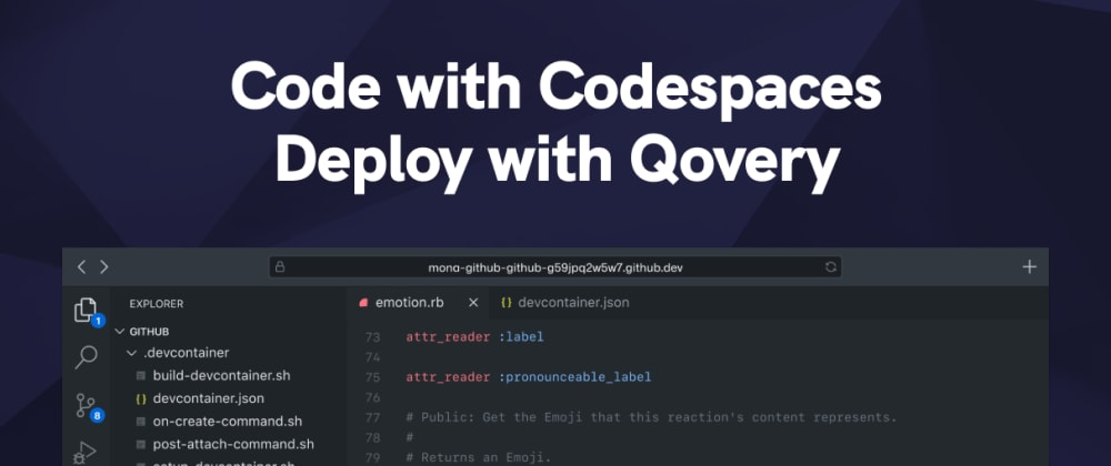 Cover image for Code with Codespaces and deploy with Qovery