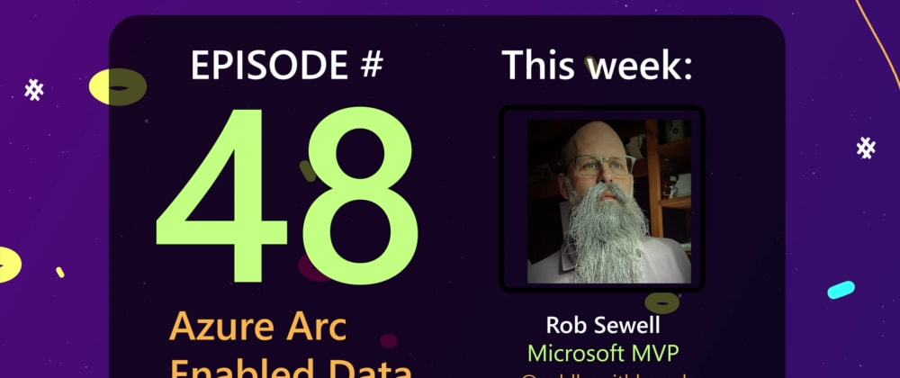 Cover image for AzureFunBytes Reminder - @Azure Arc Enabled Data Services with @sqldbawithbeard - 6/24/2021