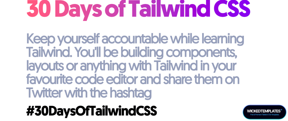 Cover image for 30 Days of Tailwind CSS