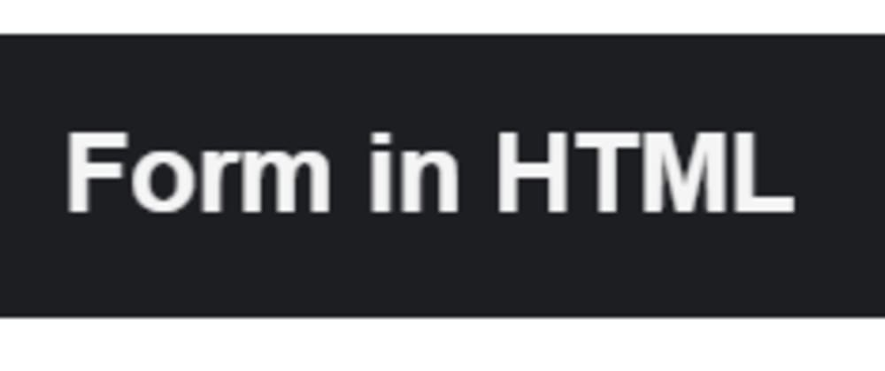 Cover image for How to make an HTML form like a pro