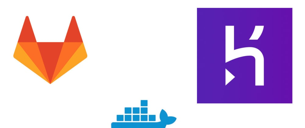 Cover image for Continuous deployment with GitLab, Docker and Heroku