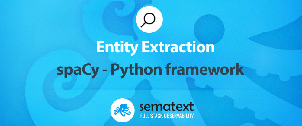 Cover image for Entity Extraction with spaCy