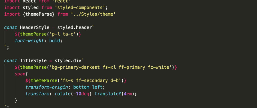 Cover image for WIP: Styled components with Tailwind utility-first like syntax