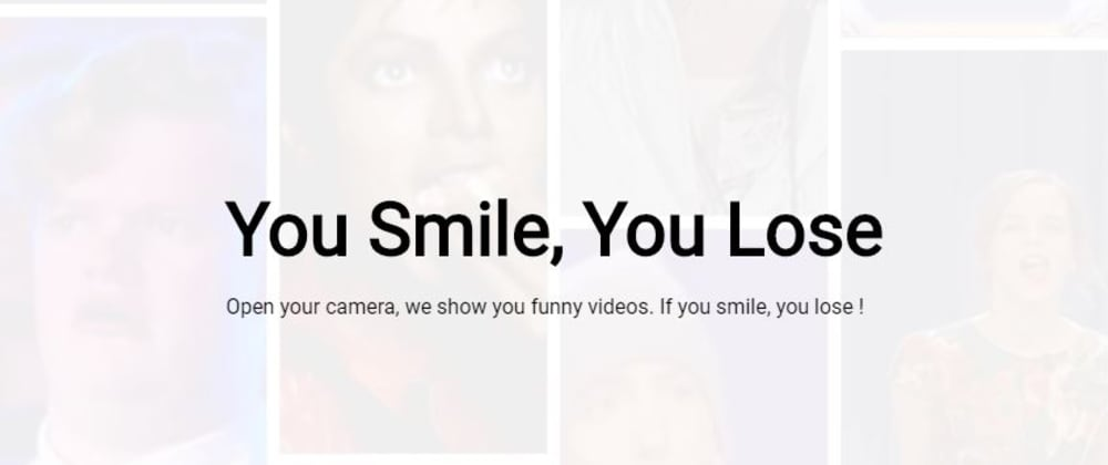 Cover Image for You Smile You Lose using Javascript AI