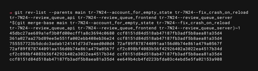 git rev-list --parent ^$(git merge-base --octopus branch_1 branch_2 branch_3...)~1 branch_1 branch_2 branch_3...