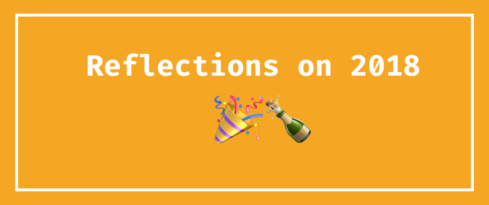 Cover image for Reflections on 2018