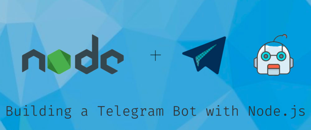 Cover image for Creating simple telegram bot in Node.js and Telegraf.js (step by step)