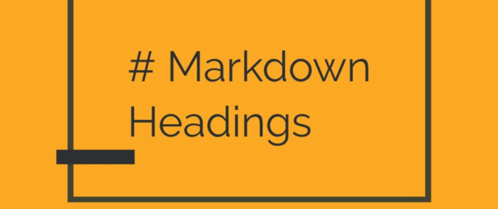 Cover image for Headings in Markdown