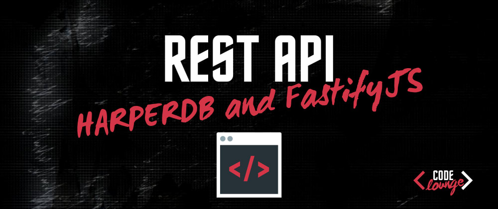 Cover image for Build A REST API With HarperDB and FastifyJS