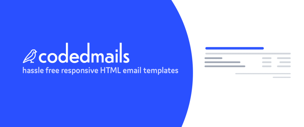 Cover image for Do you spend a lot of time creating HTML emails?