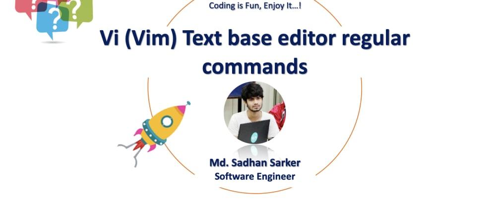 Cover image for Vi (Vim) Text base editor regular commands