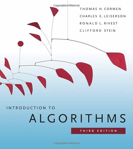 Introduction to Algorithms by Thomas H. Cormen, Charles E. Leiserson, Ronald L. Rivest, Clifford Stein