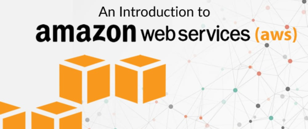 Cover image for An Introduction to Cloud Computing with  AWS