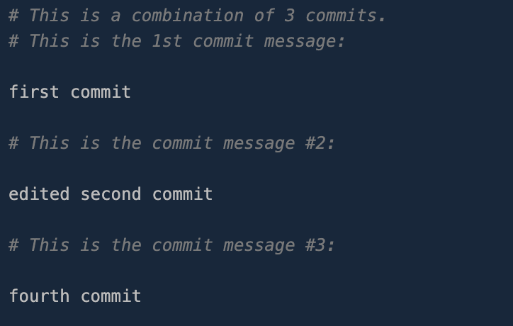 New editor that allows us to change the commit message of the first, second, and fourth commit.