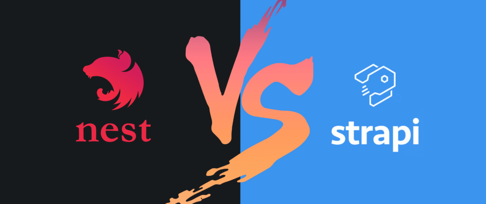 Cover image for looking for answers !, strapi vs nest js for my next project