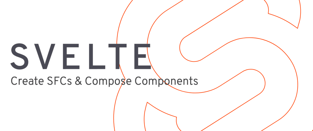 Cover image for All you need to know to start writing Svelte Single File Components